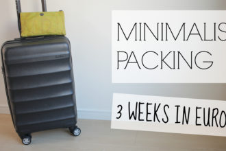 MINIMALIST PACKING 3 WEEKS EUROPE CARRYON